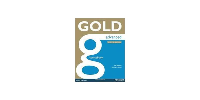 GOLD ADVANCED COURSEBOOK - CAE C1